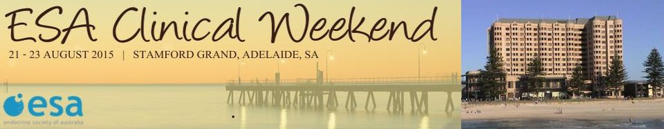 The Annual Endocrine Society of Australia Clinical Weekend 2015